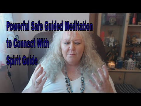 Powerful Safe Guided Meditation to Connect with/Channel  your Spirit Guide