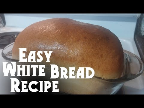 Foolproof White Bread Recipe