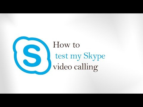 how to use skype call testing service -  Skype Audio and Video test  window 10