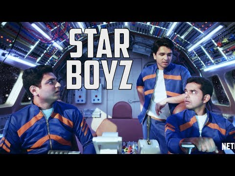 Star Boyz  | Lost in Space : The Last Manchuri.