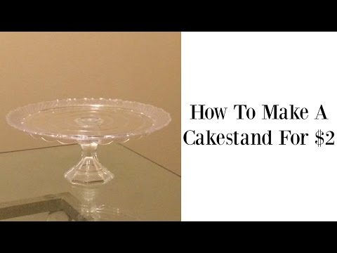 How To Make A Cake Stand For $2!