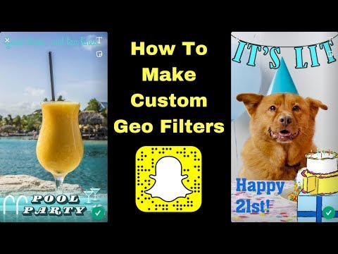 Snapchat: How to Create Custom Geo Filters!