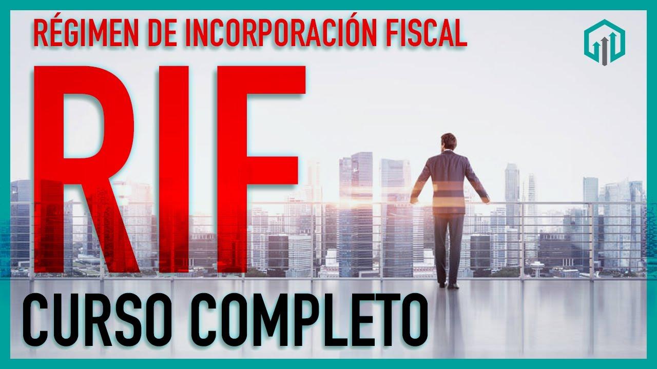 Download CURSO RÉGIMEN DE INCORPORACIÓN FISCAL 2020 RIF   TODO LO QUE DEBES SABER MP3 Gratis