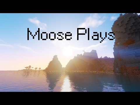 Moose Plays S3 E1: A New Beginning