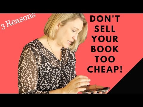 Why You Shouldn't Sell Your Non-Fiction Book for Cheap