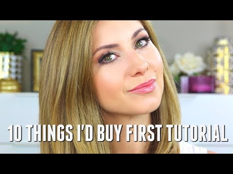TOP 10 PRODUCTS I'D BUY FIRST TUTORIAL | FAVORITE PRODUCTS FOR EVERYDAY MAKEUP
