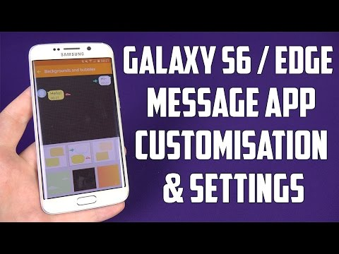 Samsung Galaxy S6 & Edge - Message App Customisation & Settings