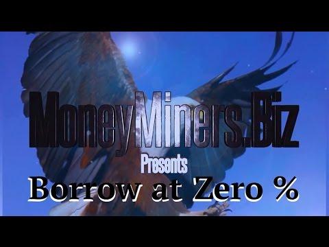 Borrow at Zero %