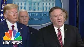 Pompeo Announces U.S. And Mexico Will Restrict Non-Essential Travel Across The Border | NBC News