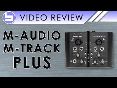 M-Audio M-Track Plus Audio Interface Video Review