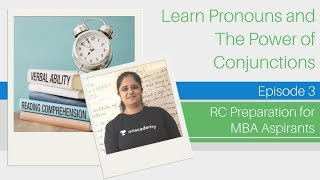 Reading Comprehension (RC) - Pronouns and Conjunction Power - Verbal Ability for MBA Aspirants
