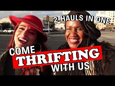 Come Thrifting With Us - Goodwill LA and Dress for Success |#ThriftersAnonymous