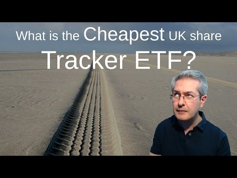 What is the cheapest UK share tracker ETF?