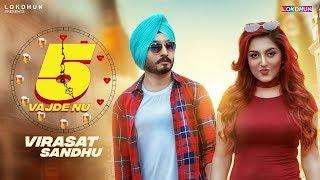 5 Vajde NU - Virasat Sandhu ( Full Song )   New Punjabi Song 2017   Lokdhun Punjabi