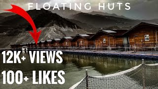 Tehri, Uttrakhand tourism,gmvn, floating huts, incredible India, traveling,Tehri lake festival