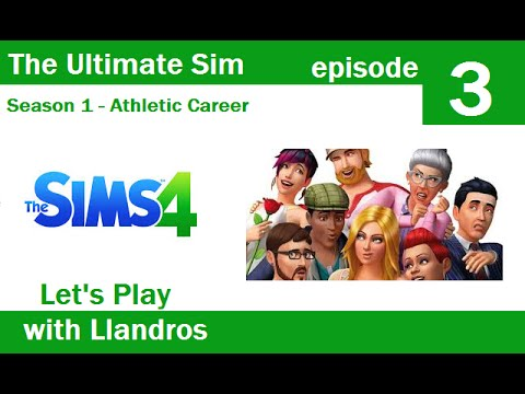 Sims 4 - The Ultimate Sim - Episode 3 -