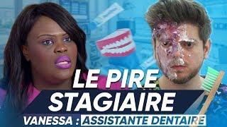 Le Pire Stagiaire : l'assistante dentaire (version longue)