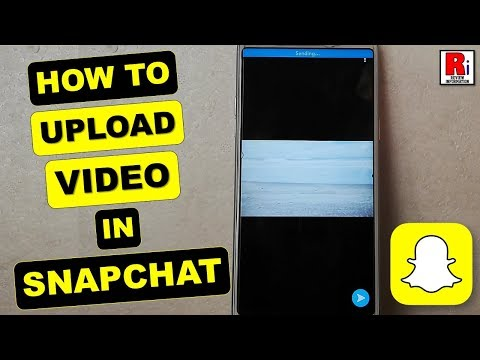 HOW TO UPLOAD VIDEO IN SNAPCHAT