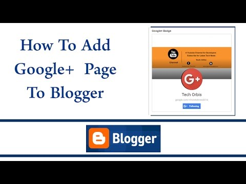 How To Add Google Plus Page To Blogger Blog