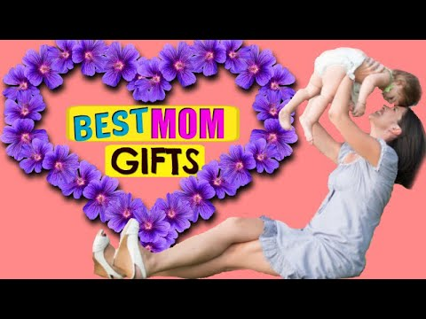 Top 10 Mothers Day Gifts to Buy | The Best Mom Gifts 2018