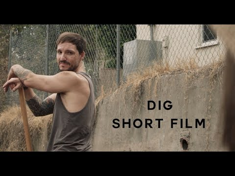 DIG - Short Film