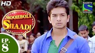 Mooh Boli Shaadi - मुह बोली शादी - Episode 8 - 4th March 2015