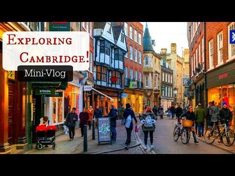 Adventures in Cambridge | England Mini-Vlog #1