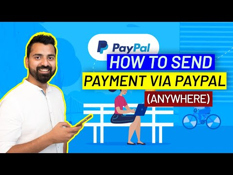 How To Send Payment Through PayPal Anywhere In The World