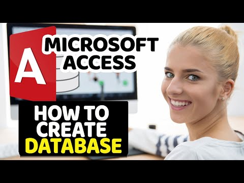 How To Create Microsoft Access Database - [Tutorial] - in less than 10 min