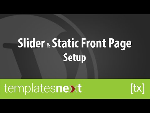 Slider and Static Front Page Setup - TemplatesNext Free WordPress Themes
