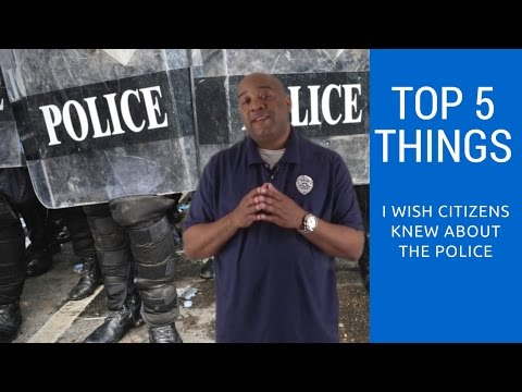 Top 5 Things I Wish The General Public Knew About The Police | Law Enforcement News