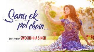 Sanu Ek Pal Chain | Kathak Contemporary Dance Choreography | Raid | Ajay Devgn | Ileana D