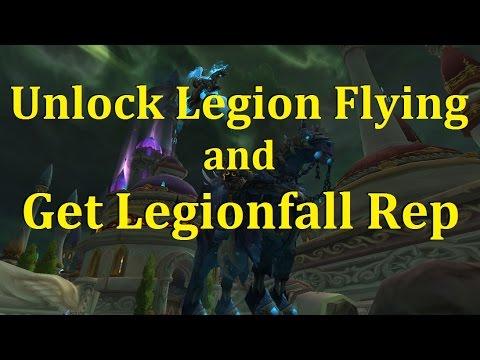 Unlock Legion Flying on Broken Isle - Armies of Legionfall Rep 7.2