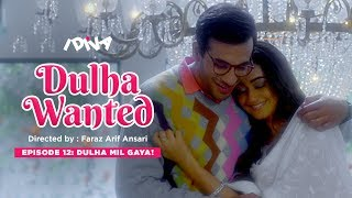 iDIVA - Dulha Wanted Ep 12 | Dulha Mil Gaya | Web Series Ft. Tridha Choudhary | Season Finale