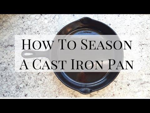 How to Season a Cast Iron Skillet | Jacqueline Wheeler