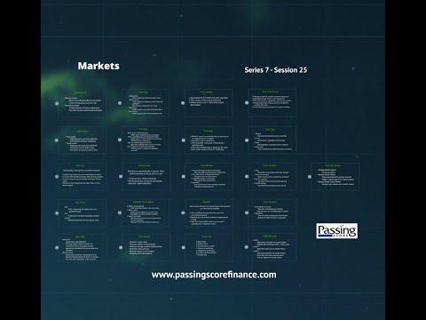 Series 7 Exam Session 25 - Markets