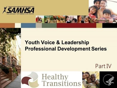 Youth Voice & Leadership Professional Development Series: Part 4