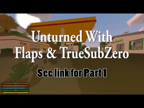 Unturned with Subzero and Flaps: Part 1