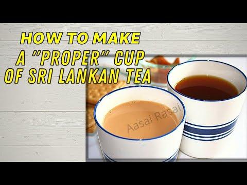 HOW TO MAKE SRI LANKAN TEA 'MILK TEA' AND 'PLAIN TEA'