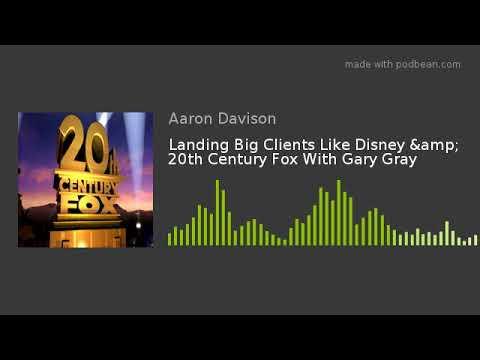 Landing Big Clients Like Disney & 20th Century Fox With Gary Gray