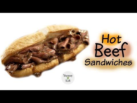 Hot Beef Sandwiches   YUMMY VEGAN