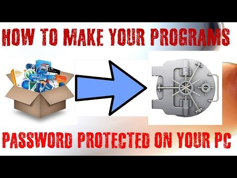 HOW TO MAKE YOUR PROGRAMS PASSWORD PROTECTED ON YOUR PC