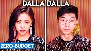 Download K-POP WITH ZERO BUDGET! (ITZY - DALLA DALLA) Video