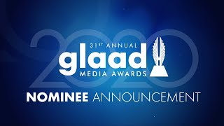And the nominees for the 31st Annual GLAAD Media Awards are...