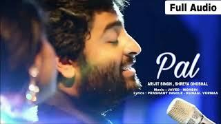 PAL  ak pal Arijit Singh || Shreya Ghoshal Song ||  Jalebi 2018 Javed   Mohsin