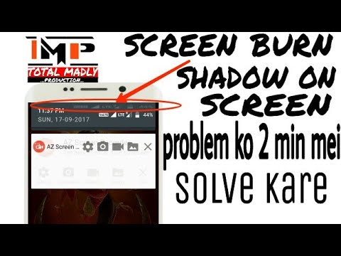 Screen burn problem/shadow on screen problem/Lyf and other mobile screen burn in hindi