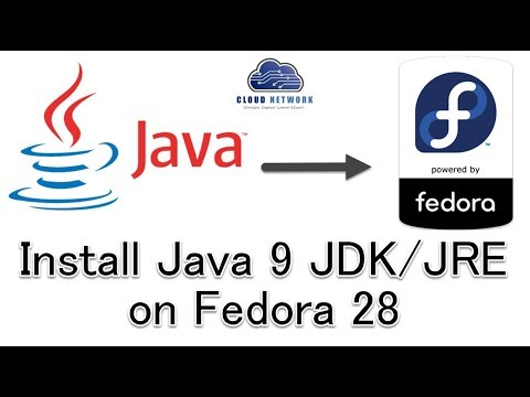 How to Install Java 9 JDK/JRE on Fedora 28 Workstation