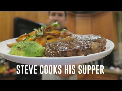 BIG FAT JUICY STEAK WITH CILANTRO CHILI FRIES AND AVOCADO | Steve's Suppers