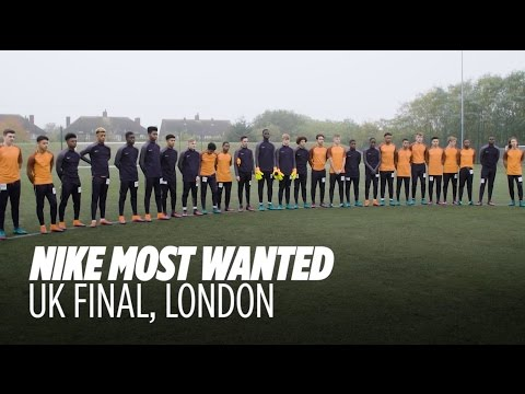 Nike Most Wanted: UK Final - Journey To The Nike Academy