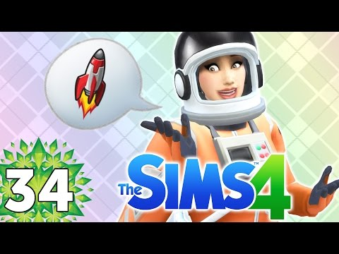 Let's Play The Sims 4 - Part 34 - Officially an Astronaut!